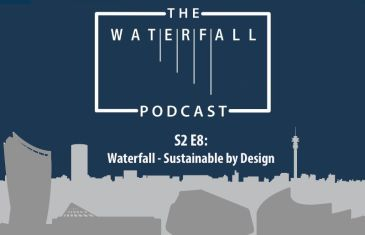 S2 E8: Waterfall – Sustainable by Design