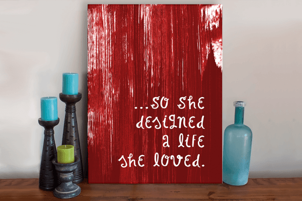So She Designed A Life She Loved Art Canvas - Several Colors Available