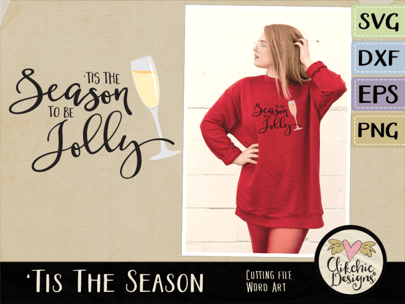 Tis the Season to be Jolly Word Art Vector & SVG Cutting Files
