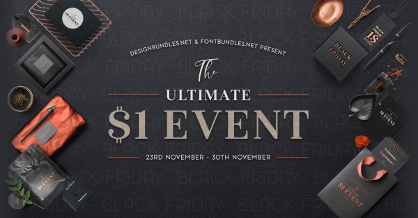 Ultimate 1 Dollar Event on Design Bundles