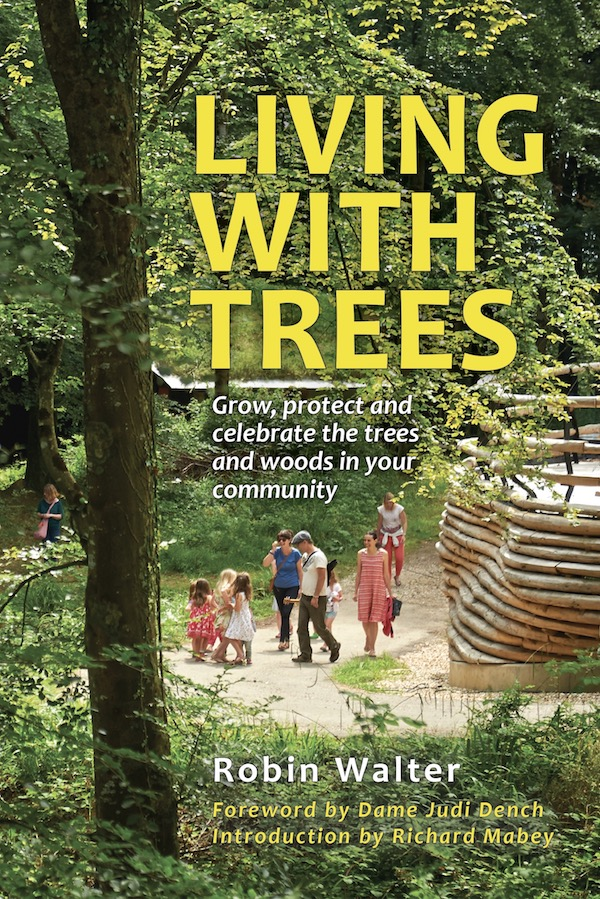 Living with Trees by Robin Walter
