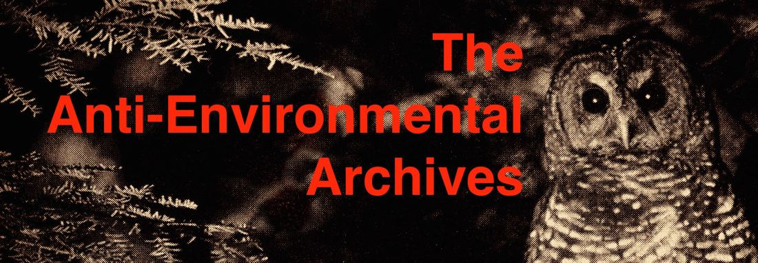 Anti-Environmental Archives
