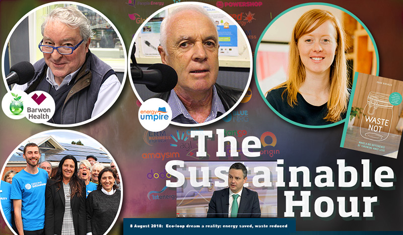 The Sustainable Hour no 228 on 8 August 2018 with John Agar, Alan Rattray, Dan Cowdell, Erin Rhoads and James Shaw