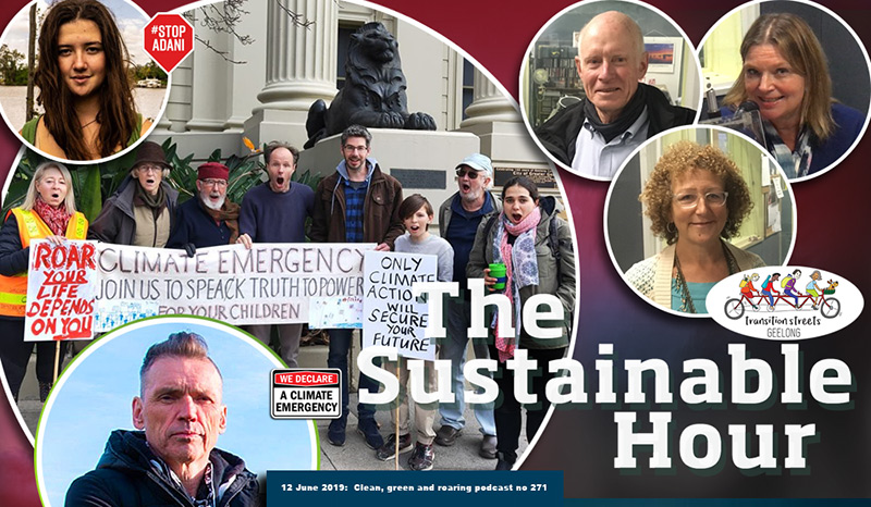 The Sustainable Hour no 271 about a business that has declared a climate emergency, Transition Street Geelong and StopAdani