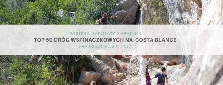 Top 50 - najpiękniejsze drogi wspinaczkowe w Hiszpanii - pobierz darmowy PDF