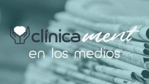 Clínica Ment en los medios de comunicación