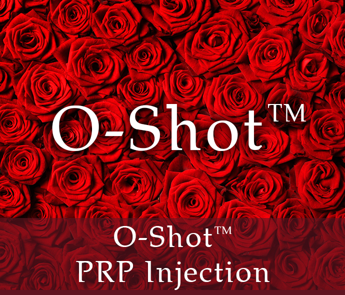 O-Shot - PRP Injection - Vaginal Aesthetics Center | Plastic Surgery Clinique Dallas