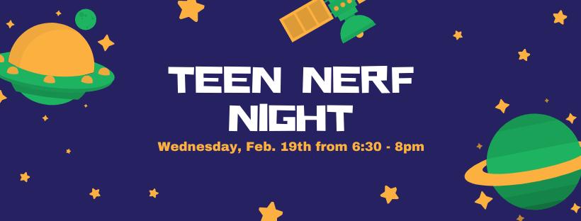 Teen NERF Night