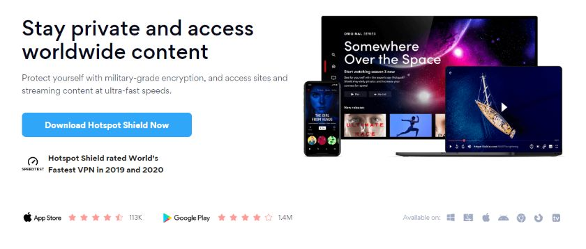 Hotspot Shield, One of the Fastest VPN Service – Free Forever Plan