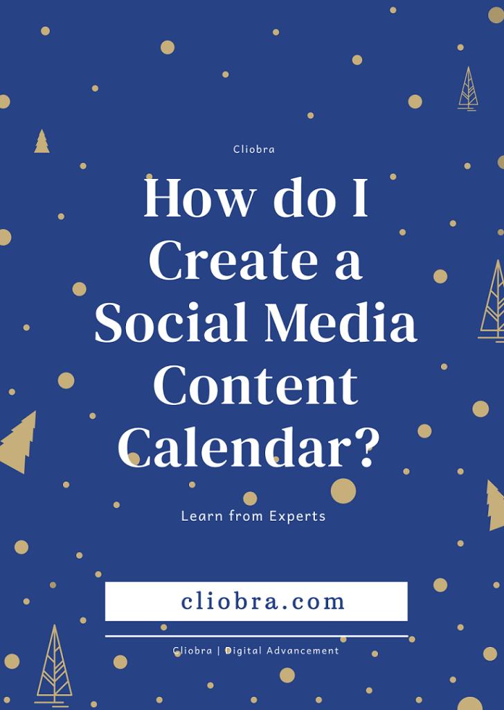 How Do I Create a Social Media Content Calendar