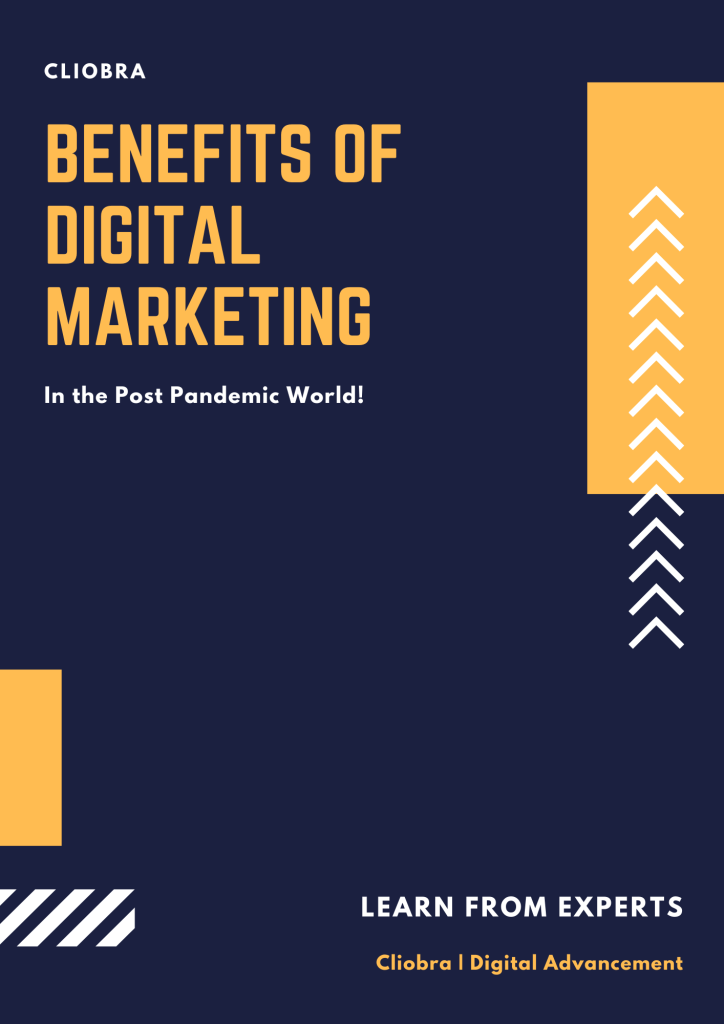 Benefits of Digital Marketing for Your Business in the Pandemic World