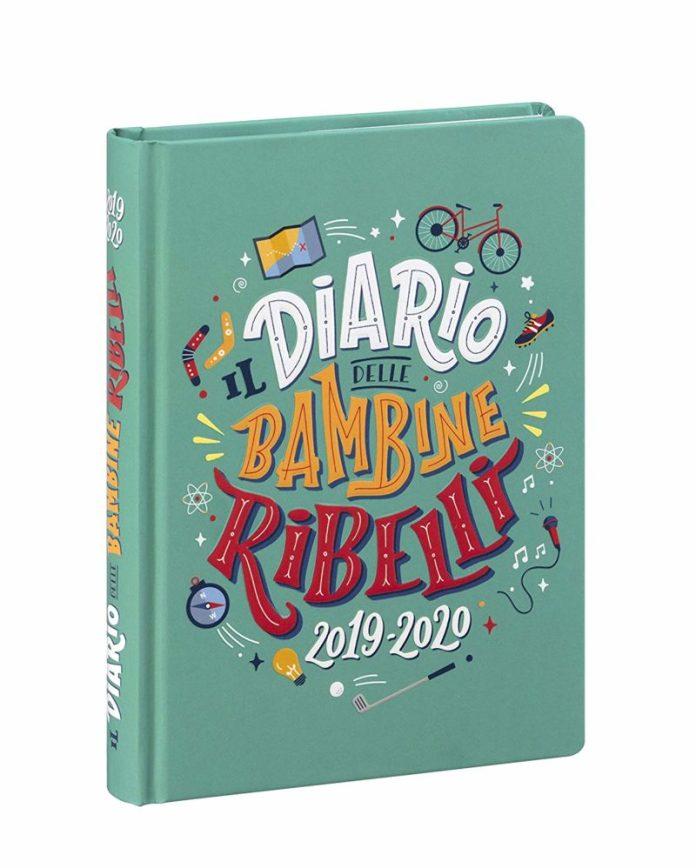 diari 2019-2020: Il diario delle bambine ribelli