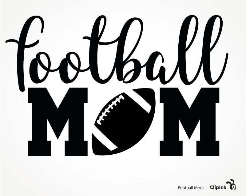 Football Mom Svg Football Svg Svg Png Eps Dxf Pdf Clipink