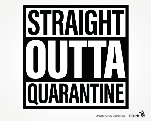 straight outta quarantine svg