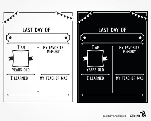 last day chalkboard