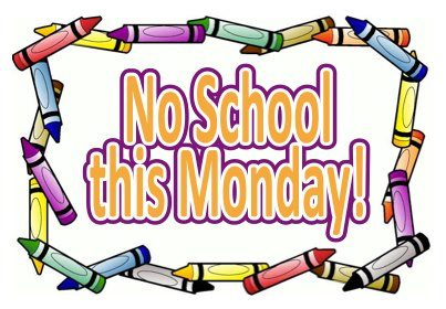 Image result for no school on Monday clipart