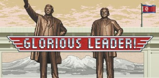 Kim Jong Un gets his revenge in Glorious Leader!, now crowdfunding on Kickstarter