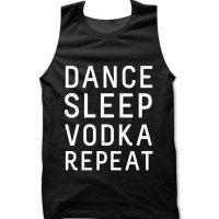 Dance Sleep Vodka Repeat tank top / vest by Clique Wear