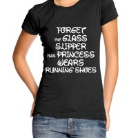 Forget the glass slipper this princess wears running shoes t-shirt by Clique Wear