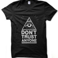Illuminati eye - Don't Trust Anyone t-shirt by Clique Wear