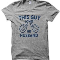 This guy loves his husband t-shirt by Clique Wear