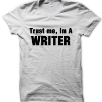 Trust Me I'm a Writer t-shirt by Clique Wear