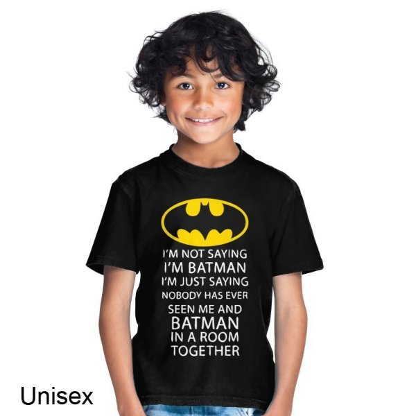 I'm Not Saying I'm Batman I'm Just Saying t-shirt by Clique Wear