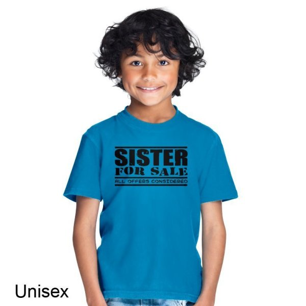 Sister for Sale All Offfers Considered t-shirt by Clique Wear