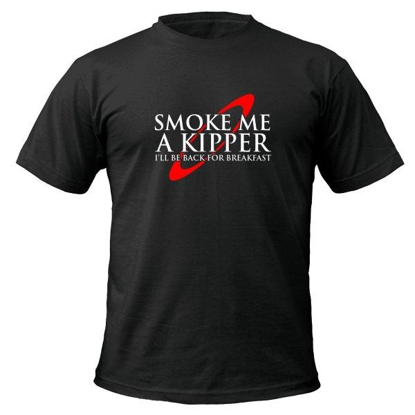 Smoke Me a Kipper t-shirt by Clique Wear