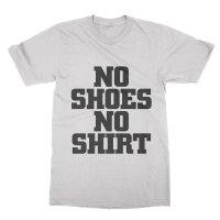 No Shoes No Shirt t-shirt by Clique Wear
