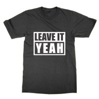Leave It Yeah t-shirt by Clique Wear