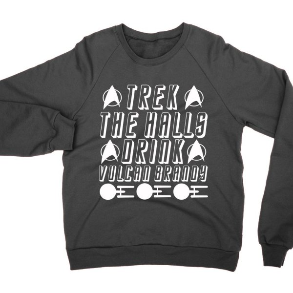 Trek the Halls drink Vulcan Brandy sweatshirt by Clique Wear