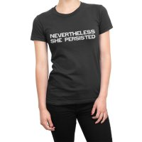 Nevertheless She Persisted t-shirt by Clique Wear