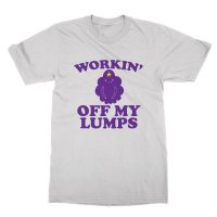 Workin Off My Lumps t-shirt by Clique Wear