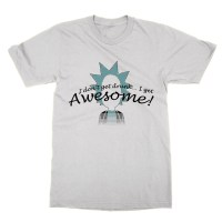 Rick: I Don't Get Drunk... I Get Awesome t-shirt by Clique Wear