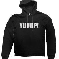Yuuup! hoodie by Clique Wear