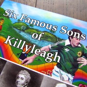 Six Famous Sons of Killyleagh