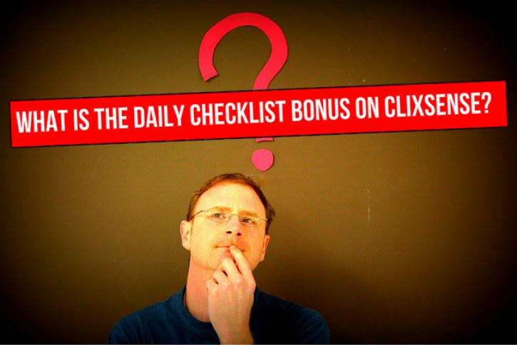 Image result for Clixsense: What is the daily checklist bonus?