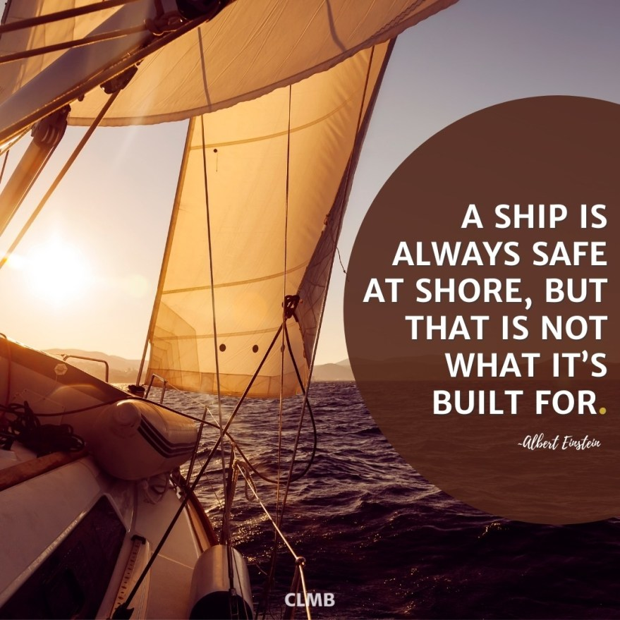Albert Einstein Ship is Safe at Shore Motivational Quote
