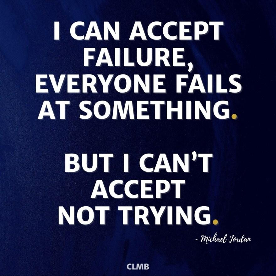 Michael Jordan Everyone Fails Motivational Quote