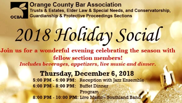 Orange County Bar Association Trust & Estate 2018 Holiday Social