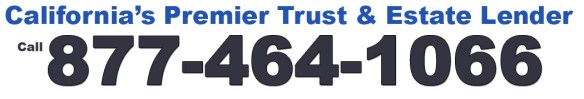 California Trust And Estate Lender for Proposition 58. Call 877-464-1066