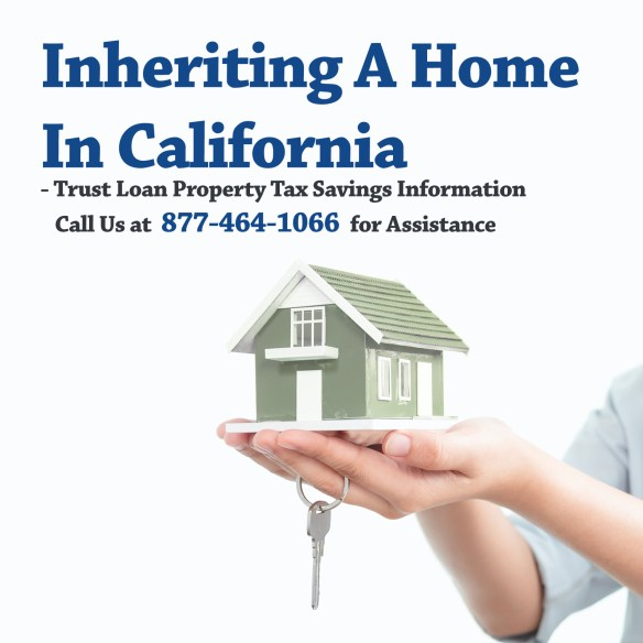 Inheriting a home in California, Property Tax Guide