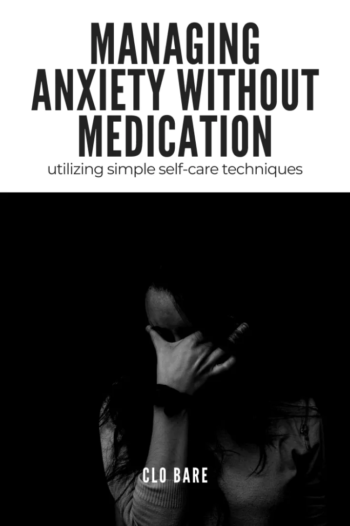 managing anxiety without medication