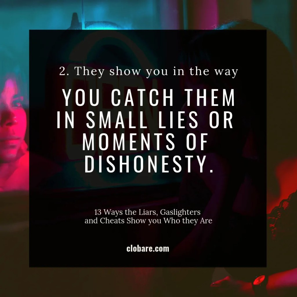 Catching someone in a moment of dishonest