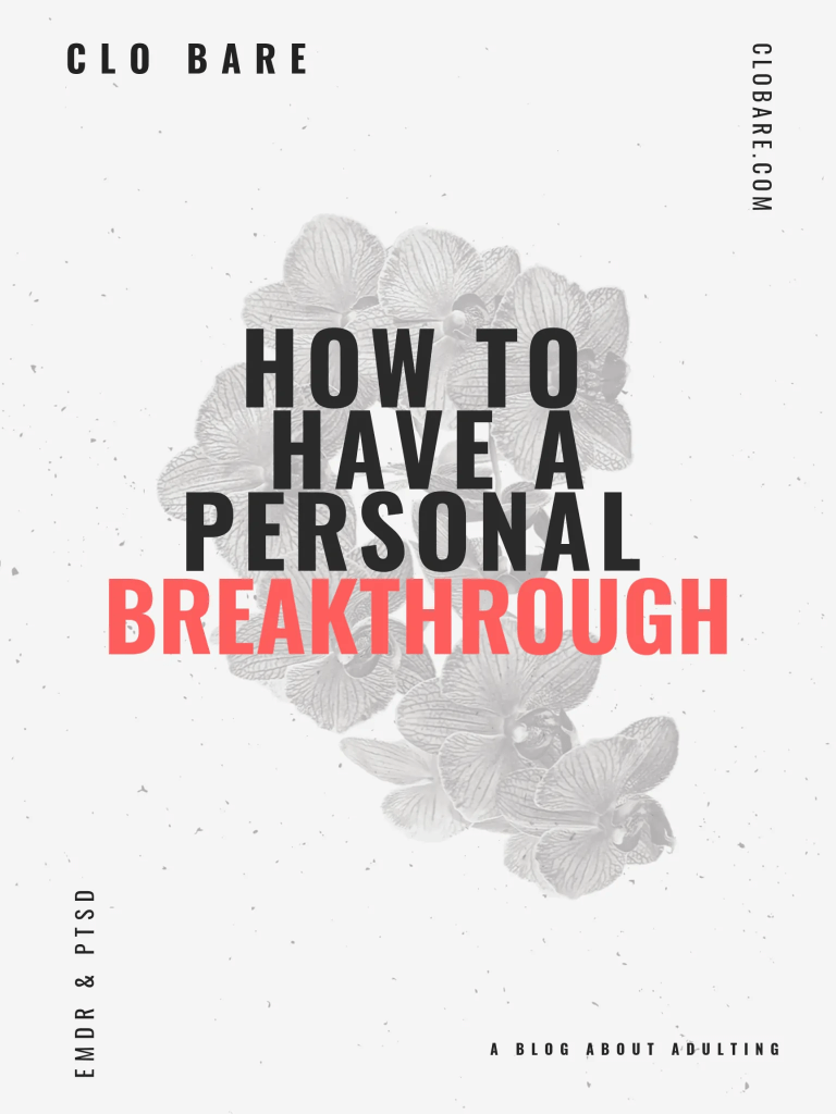 EMDR & PTSD, Clo Bare: How to have a personal breakthrough, clobare.com