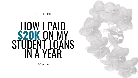 How I paid $20k on my student loans in a year