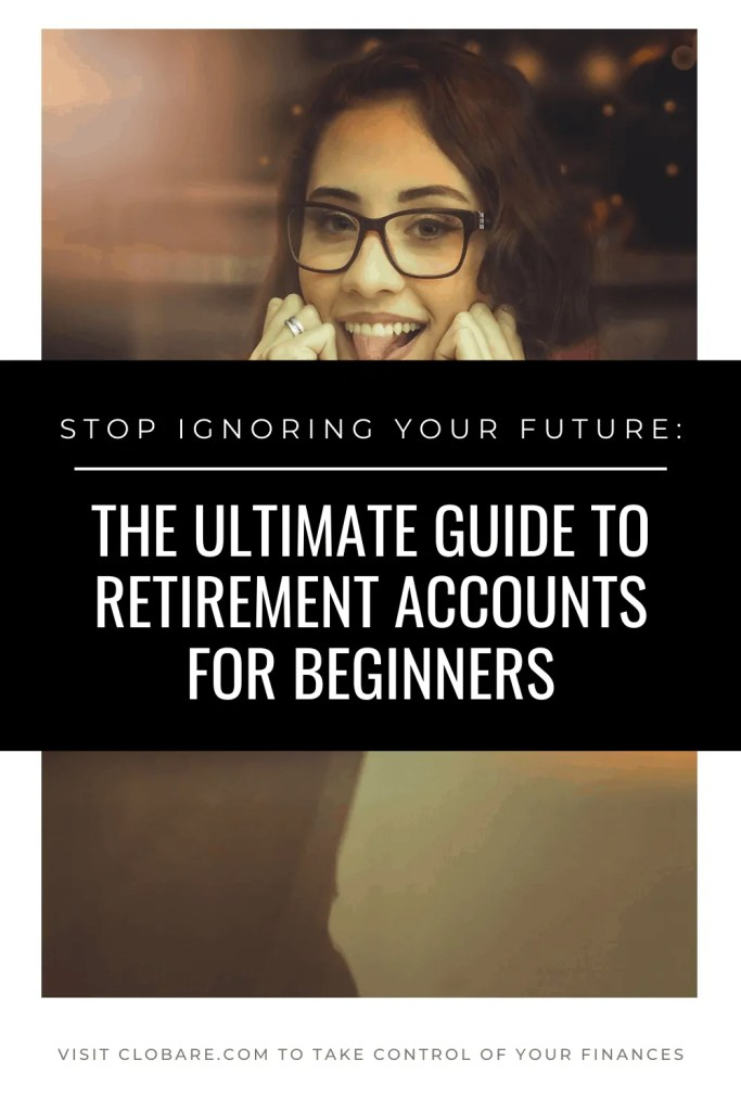 the ultimate guide to retirement accounts