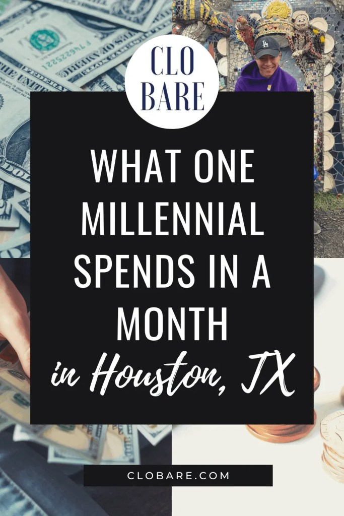 what one millennial spends in a month in houston texas
