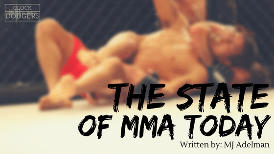 State of MMA today